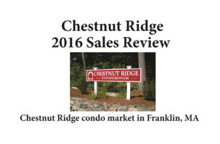 Chestnut Ridge Condos Franklin MA sales report 2016