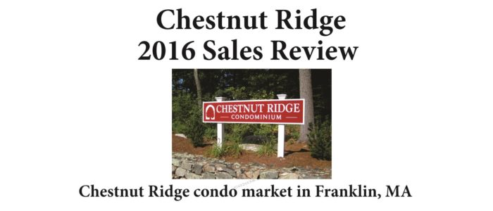 Chestnut Ridge Condos Franklin MA sales report 2016