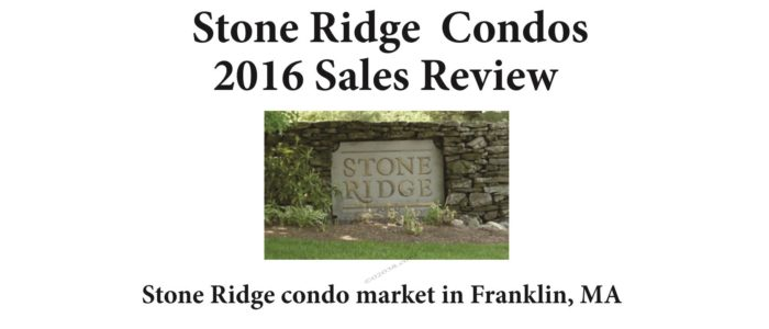 Stone Ridge Condos Franklin MA - sales report 2016