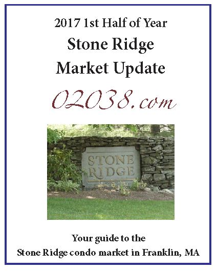 Stone Ridge condos Franklin MA - 2017 first half report