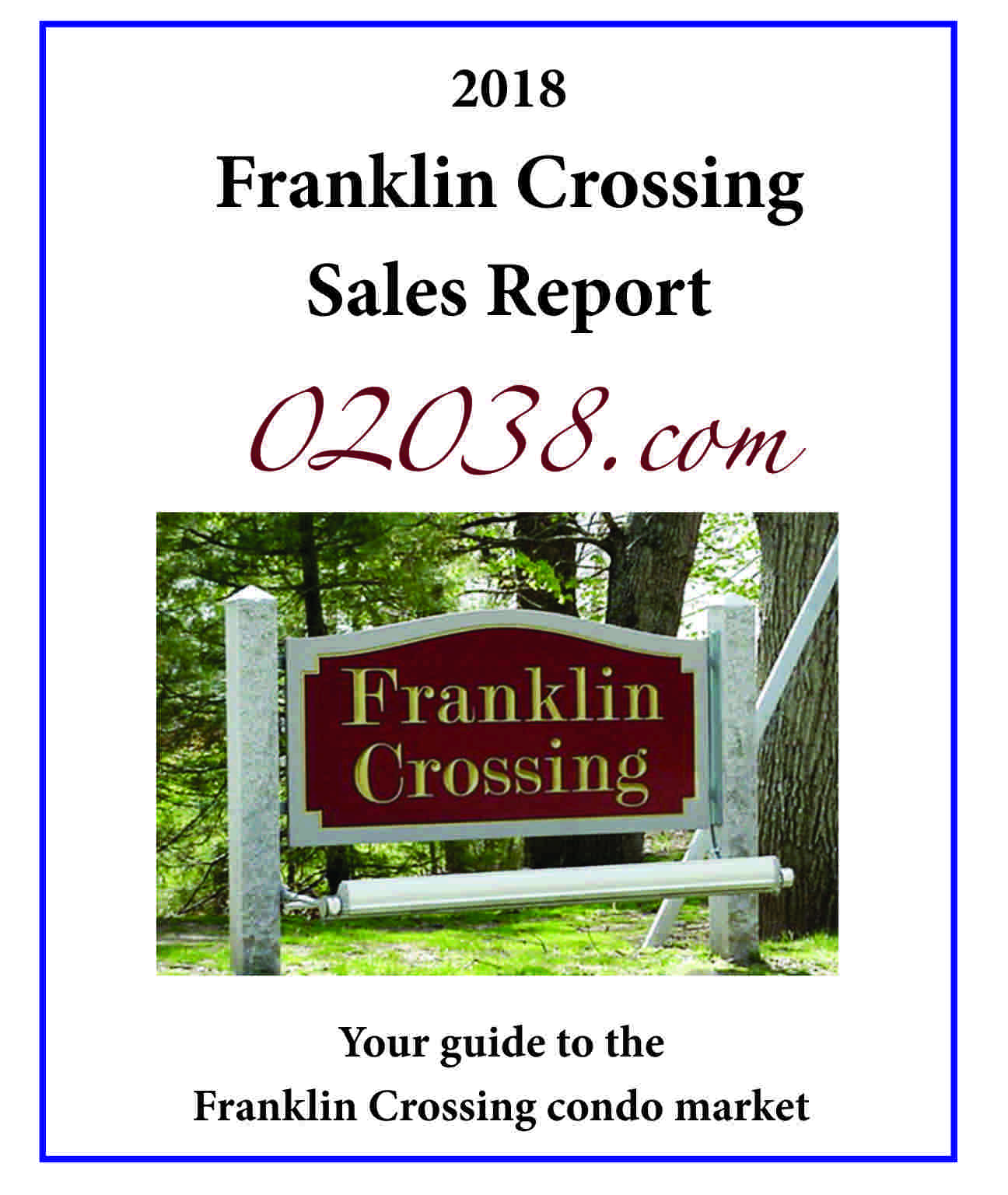 ranklin Crossing Condos Franklin MA sales report 2018