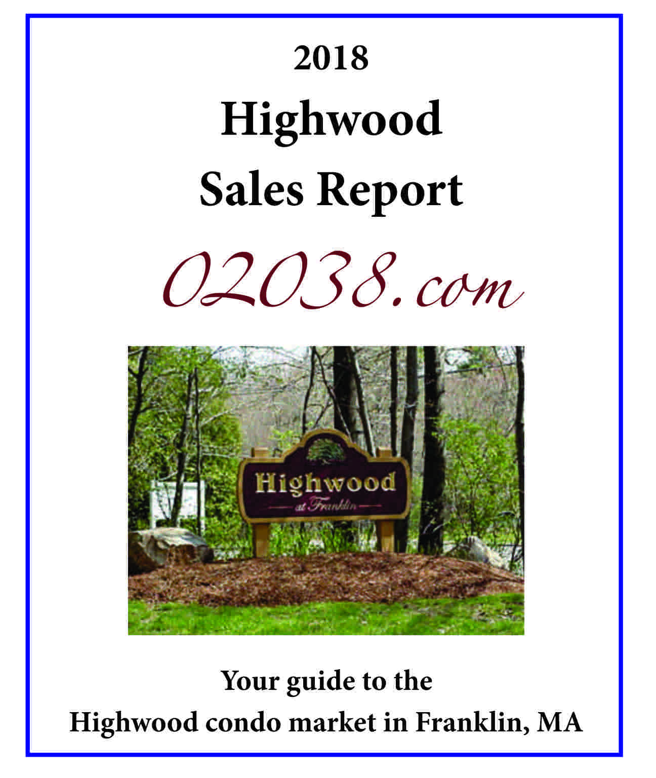 Highwood Condos Franklin MA sales